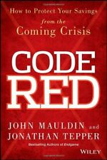 Code Red: How to Protect Your Savings From the Com