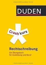 Duden - Crashkurs Rechtschreibung: Ein Übungsbuch...   Buch   Zustand akzeptabel