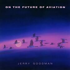 JERRY GOODMAN - On Future Of Aviation - CD - **Excellent Condition**