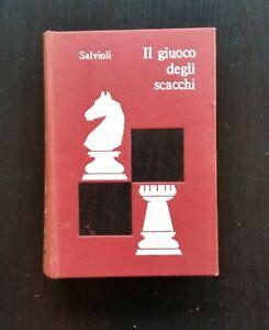 SALVIOLI, IL GIUOCO DEGLI SCACCHI 1961