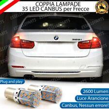 COPPIA LAMPADE P21W BA15S CANBUS 35 LED BMW SERIE 3 F30 F31 FRECCE POSTERIORI