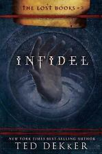 NEW - Infidel (The Lost Books, Book 2) (The Books of History Chronicles)