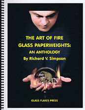 Art of Fire: Glass Paperweights, an Anthology-Richard V. Simpson