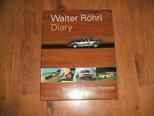Walter Rohrl Diary - Reinhard Klein,Wilfries Muller 2002 book;3 927458 05 8.