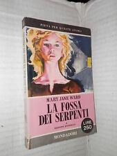 LA FOSSA DEI SERPENTI Mary Jane Ward Mondadori 1956 Libri del Pavone romanzo di