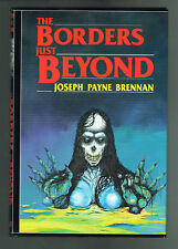 The Borders Just Beyond by Joseph Payne Brennan 1986 Signed Limited Hardcover
