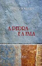 A Pedra e a Fala by Bosco Sobreira (2014, Paperback)