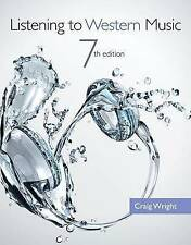 Listening to Western Music (with Introduction to Listening CD) by Craig Wright