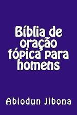 Bíblia de Oração Tópica para Homens by Abiodun Jibona (2015, Paperback)