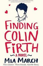 Finding Colin Firth by Mia March (Paperback, 2013)