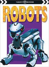 Very Good , Robots (Twenty4Sevens), Paperback, Book