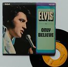 "Vinyle 45T Elvis Presley ""Only believe"""