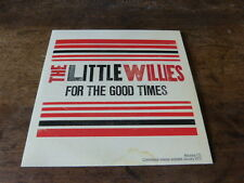 LITTLE WILLIES - CD collector 12T / 12 track promo CD !!! FOR THE GOOD TIMES !!!