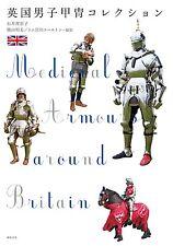 Medieval Armours around Britain Japanese book Armor Helmet Kacchu 2014