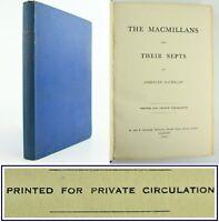 1952*MACMILLANS & THEIR SEPTS*SCOTTISH CLAN HISTORY*SOMERLED MACMILLAN*SIGNED*VG