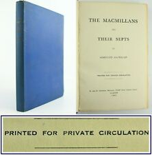 1952*MACMILLANS & THEIR SEPTS*SCOTTISH CLAN HISTORY*SOMERLED MACMILLAN*SIGNED*VG
