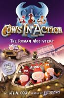 (Good)-Cows in Action: The Roman Moo-stery (Paperback)-Steve Cole-1862301913