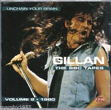 Ian Gillan - The BBC Tapes Volume 2 CD - Unchain Your Brain 1980 - RPM186