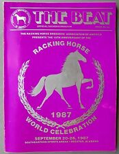 1987 The Beat Official Program- Racking Horse World Celebration- Decatur, AL