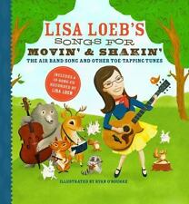 Lisa Loeb's Songs for Movin' and Shakin': the Air Band Song and Other...