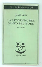 ROTH JOSEPH LA LEGGENDA DEL SANTO BEVITORE ADELPHI 1988 PICCOLA BIBLIOTECA 20