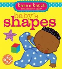 Baby's Shapes by Karen Katz (2010, Board Book)