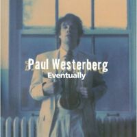 Paul Westerberg - Eventually [New Vinyl LP] 180 Gram