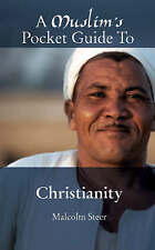 A Muslim's Pocket Guide to Christianity, Very Good Condition Book, Malcolm Steer