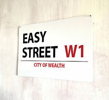 Easy Street sign A4 metal plaque