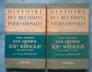Histoire des Relations Internationales : Les crises du XXème siècle 2/2 Renouvin