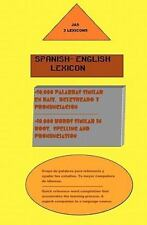 Spanish- English Lexicon : 10,000 Words Similar in Both Languages by Jimmy...