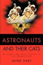 Astronauts and Their Cats : At Night, the Space Station Is Cat-Shadow Dark by...