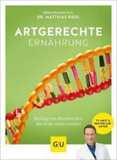 Artgerechte Ernährung von Matthias Riedl (Taschenbuch)