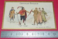 CHROMO 1890-1900 CHOCOLAT CACAO PAYRAUD LA RANCON DE MILORD