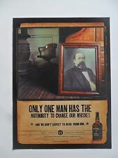 2001 Print Ad Jack Daniels Tennessee Whiskey ~ Only One Man Has the Authority