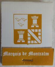 VINTAGE MARQUIS DE MONTCALM RESTAURANT MATCHBOOK              (INV14368)