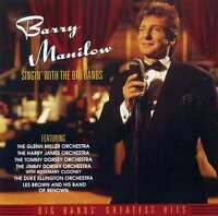 BARRY MANILOW - SINGIN' WITH THE BIG BANDS - NEW CD!!