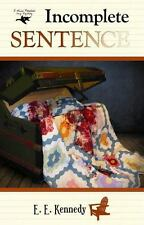 Incomplete Sentence (Miss Prentice Cozy Mystery Series)