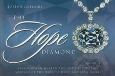 The Hope Diamond: Evalyn Walsh McLean and the Captivating Mystery of the World's