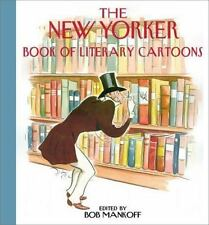The New Yorker Book of Literary Cartoons by Bob Mankoff (2000, Hardcover)