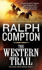 The Trail Drive: The Western Trail 2 by Ralph H. Compton (1992, Paperback)