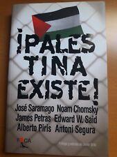 ¡Palestina existe! Libro -2002- Saramago, Chomsky, Said, Petras y otros autores.