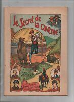 Bonne Presse. Les Albums cinématiques LE SECRET DE LA CAVERNE  Max Colomban 1941