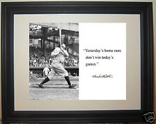 "Babe Ruth "" yesterday's home runs"" Autograph Quote Framed Photo Picture"
