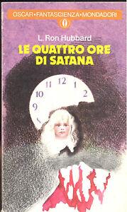 Ron Hubbard: Le quattro ore di Satana
