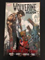 Wolverine Weapon X: Tomorrow Dies Today Vol 3 23-77
