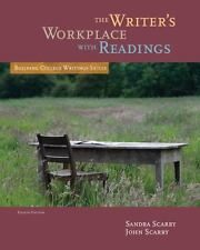 The Writer's Workplace with Readings by Sandra Scarry  (2013, Spiral)