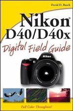 Nikon D40 / D40x Digital Field Guide Busch, David D. Paperback