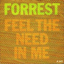 "FORREST feel the need in me/i just want to love you A3411 cbs 1983 7"" PS EX/EX"