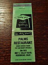 Vintage Matchcover: Palms Restaurant, Rosemead, CA  42